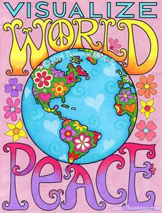 Visualize world peace - a page from Thaneeya McArdle's Peace & Love Coloring Book ☮