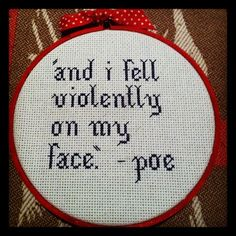 If I were to cross-stitch, I would do something like this.  Taking quotes out of context. :)