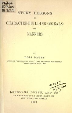 Story lessons on character-building (morals) an...