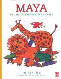Maya va en primer año y le han dejado de tarea pintar en su cuaderno su animal favorito. Pero Maya tiene tantos animales favoritos que no sabe cuál de todos pintar. Hasta que, de pronto, se le ocurre una idea maravillosa. $44.00