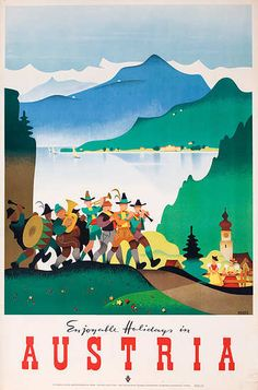 Original Vintage Austria Travel Poster Enjoyable Holidays  Date: 1951  Artist: Kosel  25 x 37 inches (63 x 93 cm)  Unbacked  $350