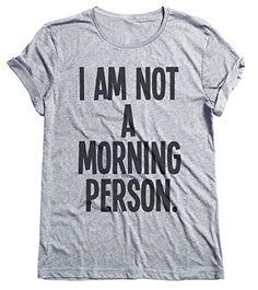 I Am Not A Morning Person Funny Grumpy Mens & Ladies Unis... http://www.amazon.com/dp/B00UL8XIMI/ref=cm_sw_r_pi_dp_4Ugwxb005Q1WM