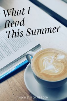 What I Read This Summer - Books to Read and Books you may want to pass on