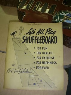 Shuffleboard...Forever!  This was my favorite game to play with my daddy!