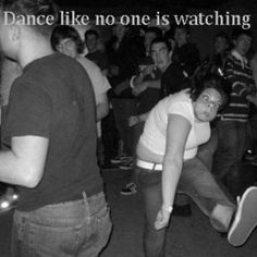 Funny Dance like no one is watching Picture
