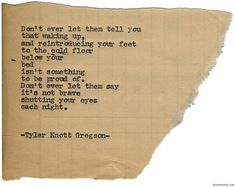 Typewriter Series #1102 by Tyler Knott Gregson*Chasers of the Light, is available through Amazon, Barnes and Noble, IndieBound , Books-A-Million , Paper Source or Anthropologie *
