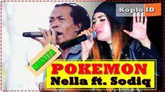 Pokemon - Nella Kharisma ft. Shodiq Monata