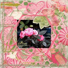 """Creo by Lady Katutz: """"Roses I"""" LO for Sunshine Inspired Designs"""