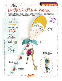 La tête à clés de papa ! Un bricolage avec une cuillère en bois pour ne plus perdre ses clés. (Extrait du magazine Astrapi n°817, pour les enfants de 7 à 11 ans) Fathers Day Crafts, Happy Fathers Day, Diy For Kids, Crafts For Kids, Diy Crafts, Father's Day Diy, Magazines For Kids, Classroom Crafts, Mother And Father
