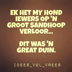 0 Afrikaanse Quotes, Cnc Projects, Funny Bunnies, Corporate Gifts, Just For Laughs, Funny Quotes, Language, Jokes, Thoughts