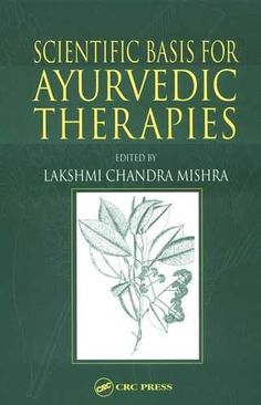 Lakshmi Mishra - Scientific Basis for Ayurvedic Therapies New Books, Books To Read, Ayurvedic Therapy, Personal Development Books, Ayurvedic Medicine, Pharmacology, Alternative Medicine, Ayurveda, Reading