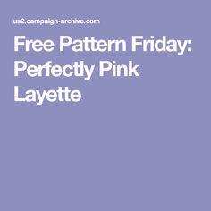 Free Pattern Friday: Perfectly Pink Layette