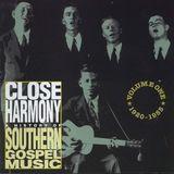 Close Harmony: A History Of Southern Gospel Music [CD], 10251850