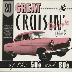 20 Great Cruisin' Favourites Of The 50's And 60's, Vol.3 (LP) -- Awesome products selected by Anna Churchill