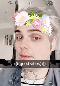 Gerard Way's Good vibes I AM CRYING SO FUCKING HARD THIS IS SO QUTE FUCK FUCK FUCK FUCK