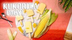 Vajas kukoricafagyi recept ◾ KÖNNYŰ JÉGKRÉM HÁZILAG Pineapple, Dairy, Cheese, Fruit, Food, Pinecone, Meal, The Fruit, Essen