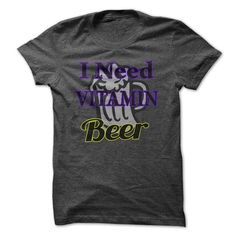 I need vitamin beer - #gift tags #gift packaging. TAKE IT => https://www.sunfrog.com/Drinking/I-need-vitamin-beer.html?68278