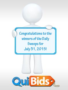 Congrats to QuiBidders wormelton, myflexjob1, landerson999, and KingsKnite for winning 50 free bids in 7-31-15 the Daily Sweepstakes!