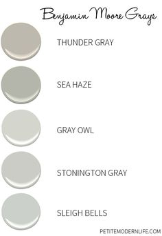 Favorite Benjamin Moore Grays with different under tones.