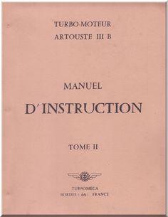 turbomeca-artouste-iii-aircraft-engine-instruction-manual-french-language-3.gif (1024×1327)