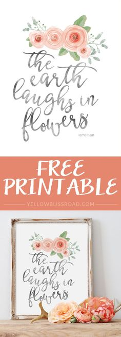 Pretty Free Spring Printables: Spring Art For Your Home! Free Spring Printable - The Earth Laughs in Flowers via Yellow Bliss Road Diy Spring, Spring Art, Happy Spring, Decoration Entree, Paper Crafts, Diy Crafts, Motif Floral, Chalkboard Art, Printable Wall Art