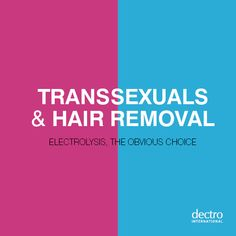 Transsexuals and hair removal: electrolysis, the obvious choice Excessive Underarm Sweating, Electrolysis Hair Removal, Muscle Disorders, Botox Injections, In Cosmetics, Laser Hair Removal, Good Skin, Skin Care Tips, How To Remove