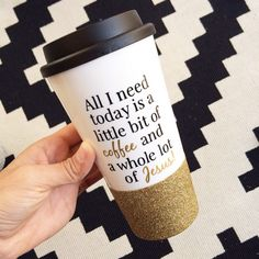 All I Need Is Coffee And Jesus // Coffee To Go Cup // To Go Cup // Custom Cup // Plastic To Go Cup // Glitter Dipped Tumbler