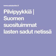 Pilvipyykkiä   Suomen suosituimmat lasten sadut netissä