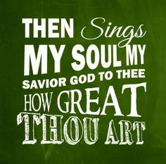 How great thou art Birthday Blessings, Happy Birthday Wishes, Birthday Greetings, Then Sings My Soul, Congratulations, Birthdays, Words, Quotes, Long Live