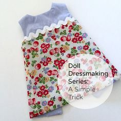 Doll Dressmaking Series: A Simple Trick — Phoebe&Egg Sewing Doll Clothes, American Doll Clothes, Sewing Dolls, Barbie Clothes, Doll Dress Patterns, Doll Sewing Patterns, Clothing Patterns, Shirt Patterns, Pattern Sewing
