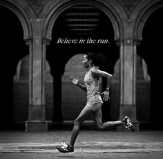 Believe! ♥ #Run