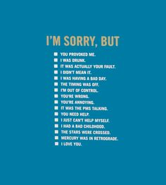 All purpose apology card.  I need to carry several copies of this around everyday!
