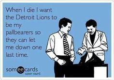 Detroit Lions--- this is HILARIOUS