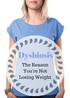 You've tried exercise. You've tried calorie restriction, fat restriction, high-protein, low-carb, etc. Perhaps you lost some weight, but eventually you gained it back. One of the most likely reasons that you're not losing weight and keeping it off is because of something you've probably never heard of: dysbiosis.
