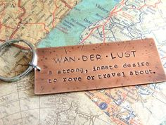 Wanderlust Copper Keyring, Hand Stamped Metal, Map, Keychain, Travel Gift, Roam, Backpacking, World Travel, On the Road, Journey