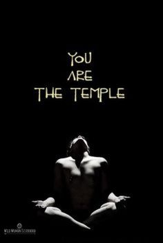 You are the temple.. ~ Shikoba © 2011. ✨WILD WOMAN…