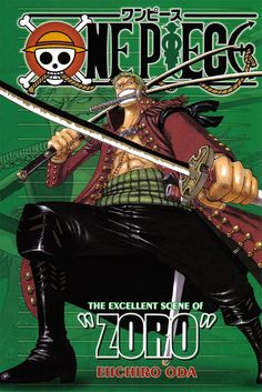 One Piece - Zoro One of the best characters of the show!