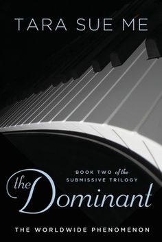 The Dominant: Book 2 in The Submissive Trilogy by Tara Sue Me. Nathaniel West the playboy CEO of West Industries governs the boardroom by day but as a strict dominant he commands the bedroom at night. Nathaniel never takes on inexperienced submissives, but when Abigail King's application comes across his desk, he breaks his own restrictions and decides to test her limits...
