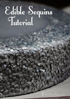 metallic's and sequins are all the rage in wedding cakes this year, a full tutorial for making your own sequin cake!