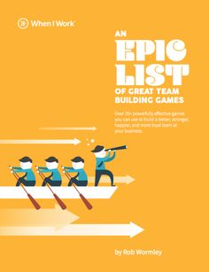 An Epic List of Great Team Building Games | When I Work