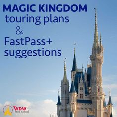Magic Kingdom touring plans for 2018 (with FastPass+ suggestions)