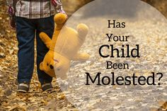 Signs of Sexual Abuse, Molestation, and Wrongful Touch of Children
