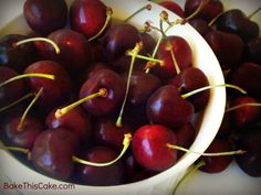 Homemade Maraschino Cherries the Good n Slow Way/ Dark Sweet Cherries in a White Bowl~ BakeThisCake
