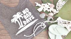 -NO BAD DAYS- #thelmaandlouise #surf #beachstyle #graphictees
