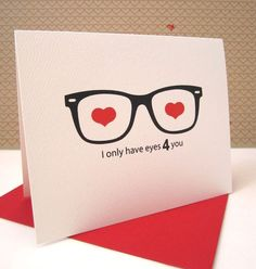 Valentines Quotes Items similar to Love Card / Anniversary Card / Geek Glasses Card / Nerd Love Card / I Only Have Eyes 4 you on Etsy Nerd Valentine, Valentine Crafts, Valentine Day Cards, Happy Valentines Day, Pinterest Valentines, Homemade Valentines, Invitation Fete, Cadeau St Valentin, Diy Love