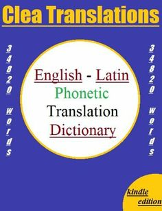English To Latin Phonetic Dictionary by Clea Translations. $3.29. Author: Clea Translations