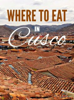 Cusco, Peru, has a surprising number of amazing places to eat both traditional Peruvian cuisine and international foods from around the world. These are my favorites! Buen provecho!