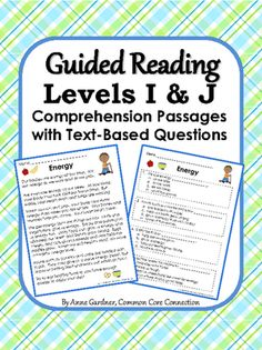 Reading Comprehension Passages with Text-Based Questions for Guided Reading Levels I ... from Common Core Connection on TeachersNotebook.com