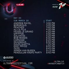Ultra Music Festival's day 3 schedule https://ultramusicfestival.com/
