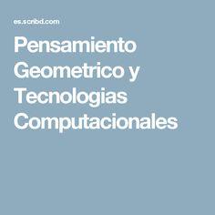 Pensamiento Geometrico y Tecnologias Computacionales